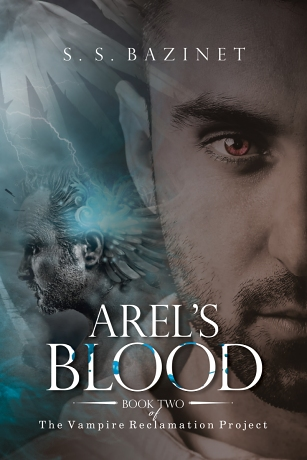 Book Two: Arel's Blood by S. S. Bazinet