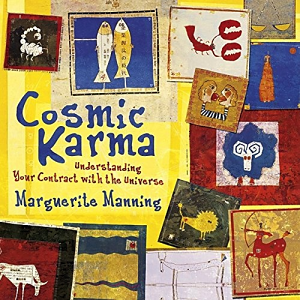 Marguerite Manning's Cosmic Karma