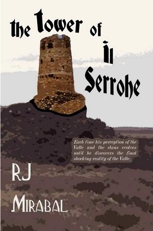 "RJ Mirabal's ""The Tower of Il Serrohe"""