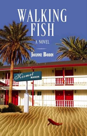 Walking Fish by Joanne Bodin