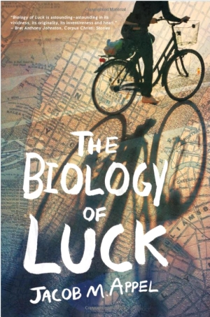 The Biology of Luck by Jacob M. Appel