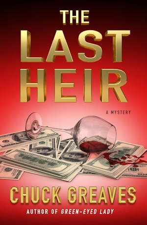 Last Heir by Chuck Greaves