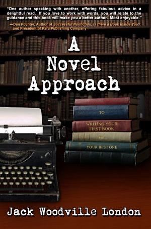 A Novel Approach by Jack Woodville London